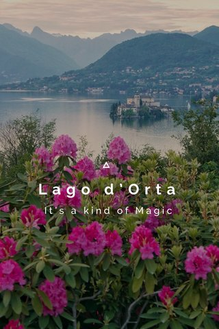 Lago d'Orta It's a kind of Magic