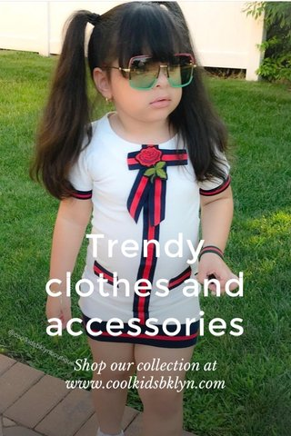Trendy clothes and accessories Shop our collection at www.coolkidsbklyn.com