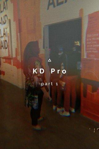 KD Pro part 1