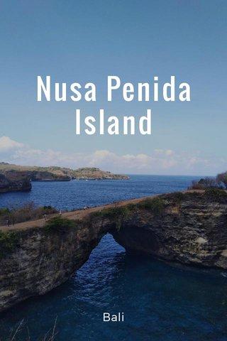 Nusa Penida Island Bali