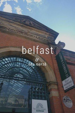 belfast & the north