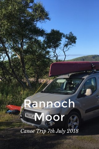 Rannoch Moor Canoe Trip 7th July 2018