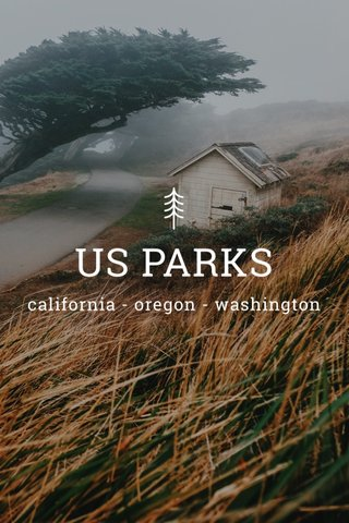 US PARKS california - oregon - washington