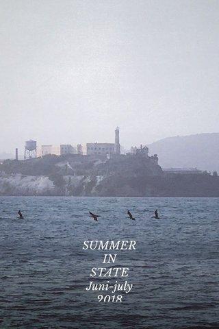SUMMER IN STATE Juni-july 2018