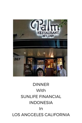 DINNER With SUNLIFE FINANCIAL INDONESIA In LOS ANGGELES CALIFORNIA