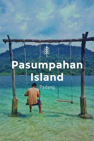 Pasumpahan Island Padang