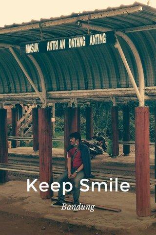 Keep Smile Bandung