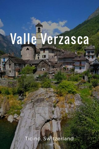 Valle Verzasca Ticino, Switzerland