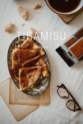TIRAMISU crepes