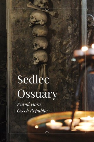 Sedlec Ossuary Kutná Hora, Czech Republic