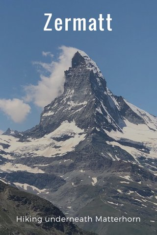 Zermatt Hiking underneath Matterhorn