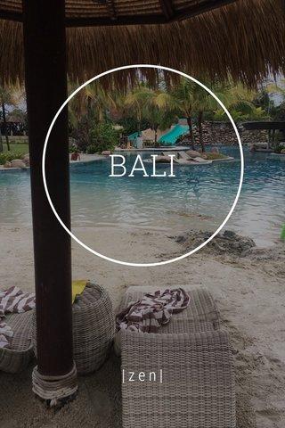 BALI |zen|