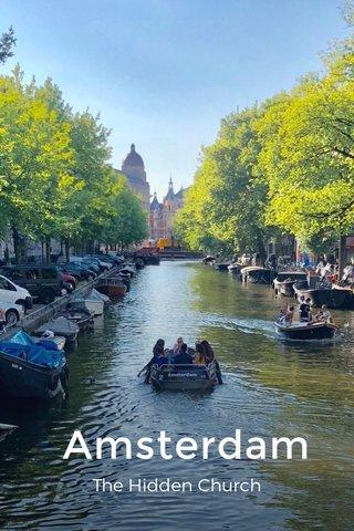 Amsterdam The Hidden Church