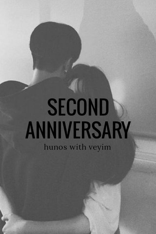 SECOND ANNIVERSARY hunos with veyim