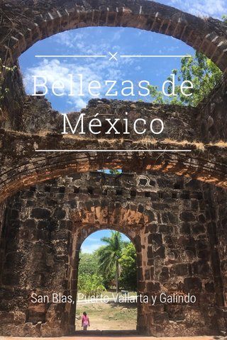 Bellezas de México San Blas, Puerto Vallarta y Galindo