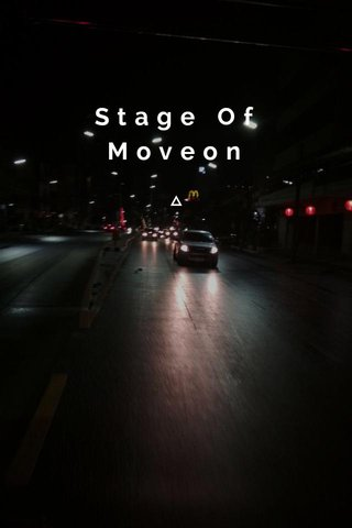 Stage Of Moveon