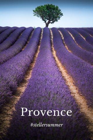 Provence #stellersummer