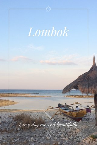Lombok Every day can end beautifully