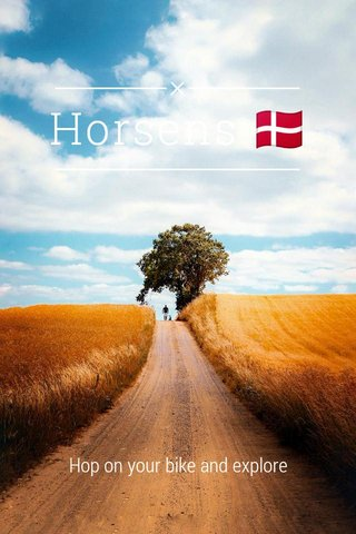 Horsens 🇩🇰 Hop on your bike and explore