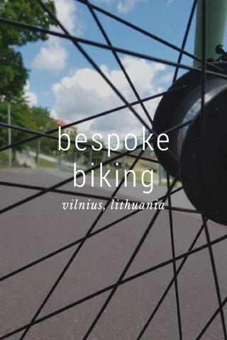bespoke biking vilnius, lithuania