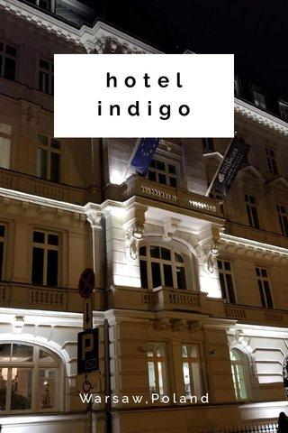 hotel indigo Warsaw,Poland