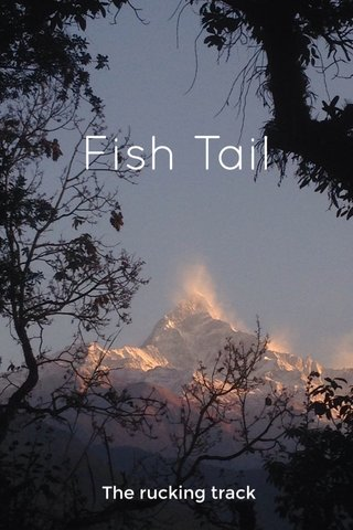 Fish Tail The rucking track