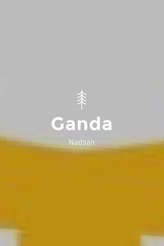 Ganda Nadsan