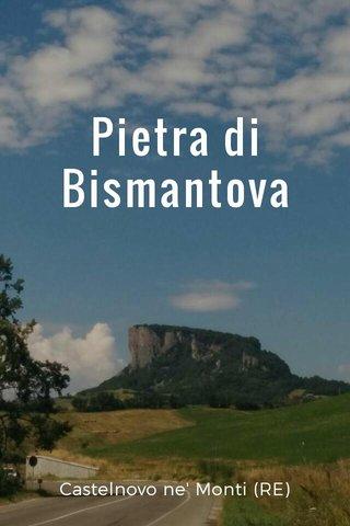 Pietra di Bismantova Castelnovo ne' Monti (RE)