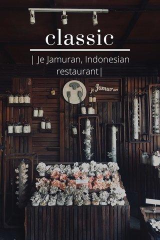 classic | Je Jamuran, Indonesian restaurant|