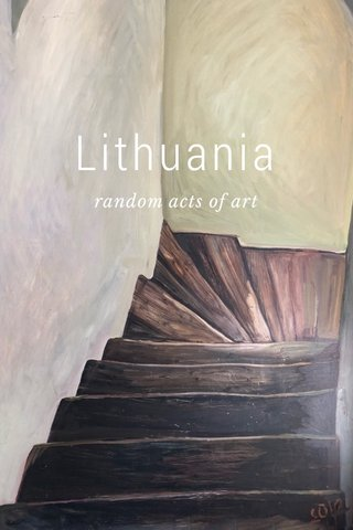 Lithuania random acts of art
