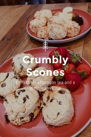Crumbly Scones Perfect for afternoon tea and a Wimbledon Final