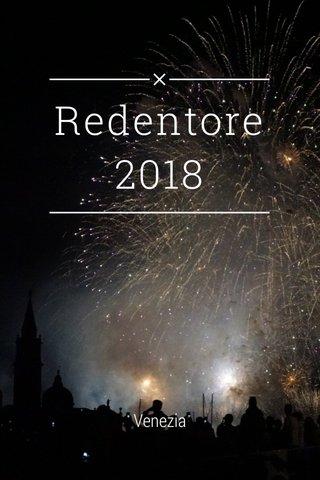Redentore 2018 Venezia