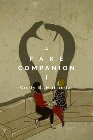 F A K E COMPANION I Cindy D. Munandar