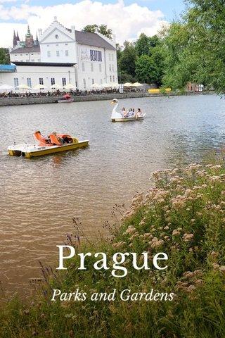 Prague Parks and Gardens
