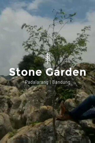 Stone Garden Padalarang | Bandung