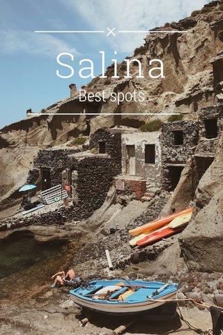 Salina Best spots