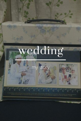 wedding my story