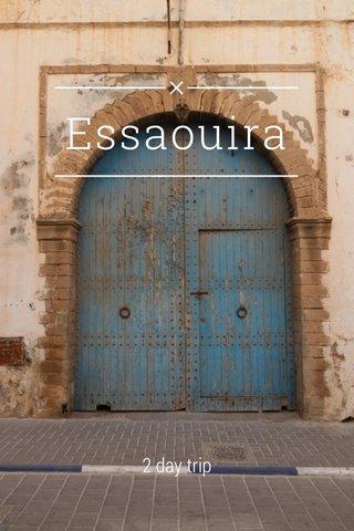 Essaouira 2 day trip