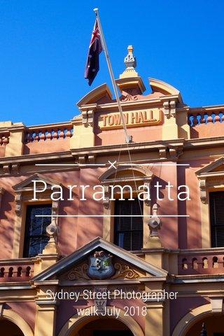 Parramatta Sydney Street Photographer walk July 2018