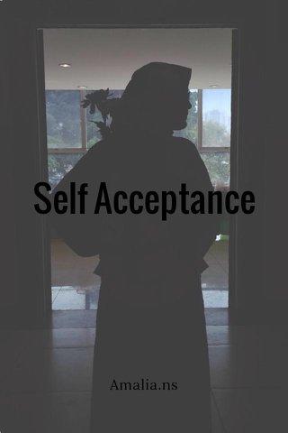 Self Acceptance Amalia.ns