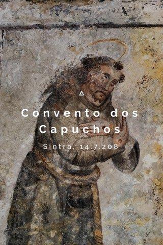 Convento dos Capuchos Sintra, 14.7.208