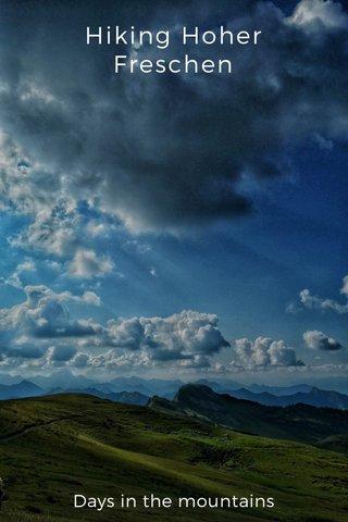Hiking Hoher Freschen Days in the mountains