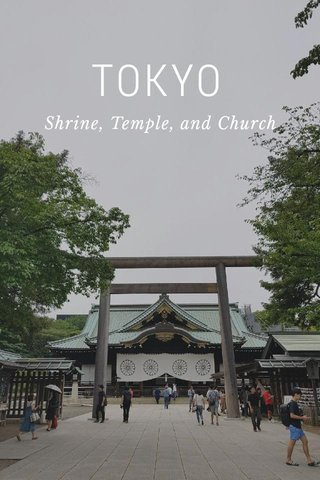 TOKYO Shrine, Temple, and Church