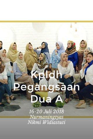 Kpldh Pegangsaan Dua A 16-20 Juli 2018 Nurmaningtyas Nikmi Widiastuti