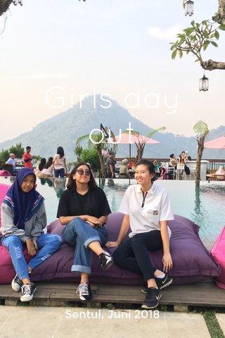 Girls day out Sentul, Juni 2018