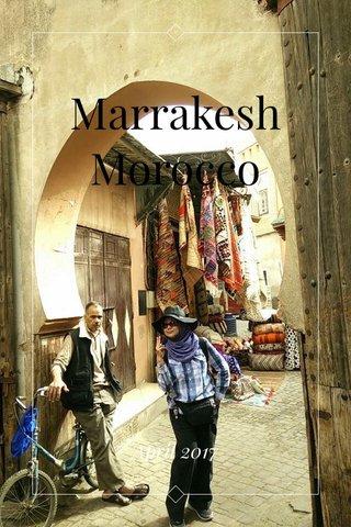Marrakesh Morocco April 2017