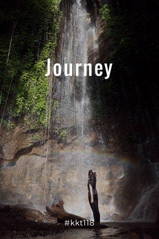 Journey #kkt118