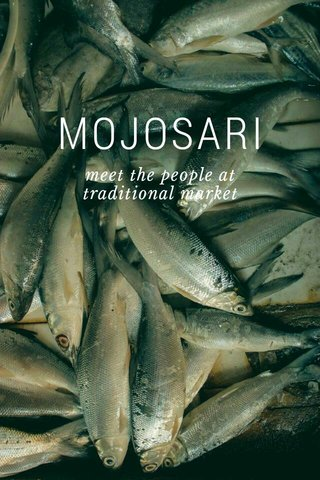 MOJOSARI meet the people at traditional market