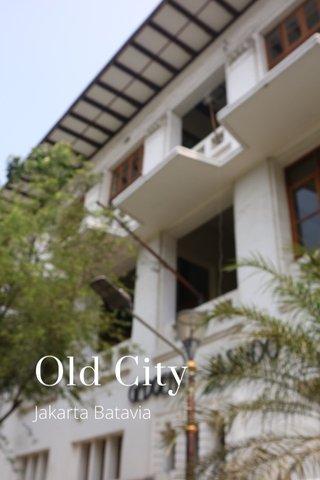 Old City Jakarta Batavia