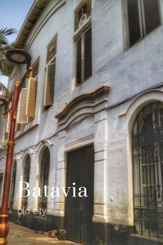 Batavia old city